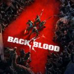 'Back 4 Blood' New Trailer Shows Off New Card System
